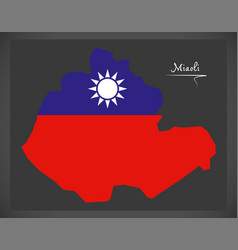 miaoli taiwan map with taiwanese national flag vector image vector image