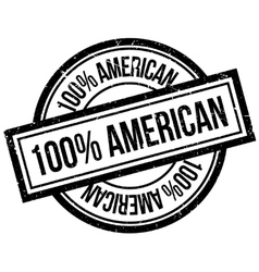 100 percent american rubber stamp vector