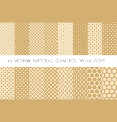 16 patterns seamless polka dots set beige vector image