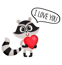 Cute raccoon character holding big heart saying i vector