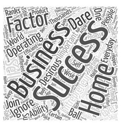 Success factors for a successful home business who vector