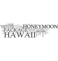 What your hawaii honeymoon package should include vector
