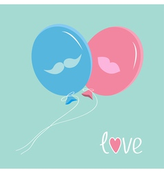 Blue and pink balloons with mustache and lips love vector