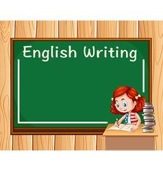 Girl writing in english class vector