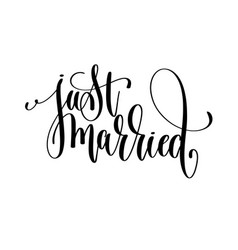 Just married black and white handwritten lettering vector