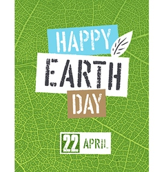 Happy Earth Day Logotype On green leaf veins vector image vector image