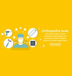orthopedist tools banner horizontal concept vector image vector image
