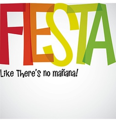 Bright typographic fiesta card in format vector
