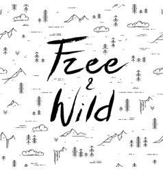 Free and wild hand drawn lettering on linear vector