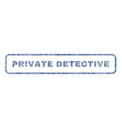 Private detective textile stamp vector
