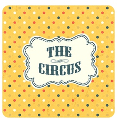 abstract circus background vector image