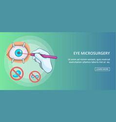 Eye microsurgery banner horizontal cartoon style vector