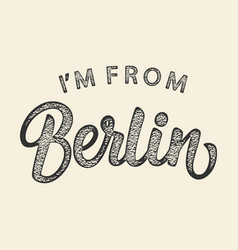 im from berlin t-shirt print design vector image