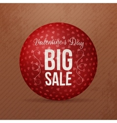 Valentines Day Big Sale red round Ball Banner vector image vector image