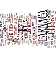Larnaca of cyprus text background word cloud vector