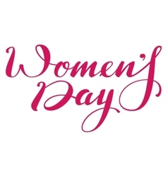 Womens day lettering text for greeting card vector