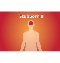 Stubborn concept with human body silhouette vector