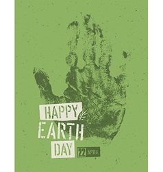 Happy earth day poster symbolic hand-print on the vector