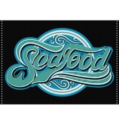 Template calligraphy inscription seafood for the vector