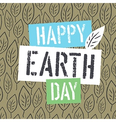 Happy earth day logotype on leaves background vector