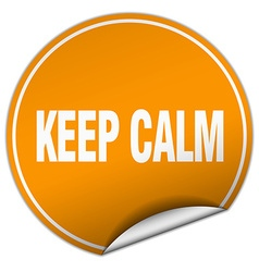 Keep calm round orange sticker isolated on white vector