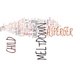 Asperger syndrome children and tantrums text vector