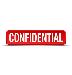 Confidential red three-dimensional square button vector