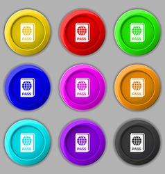 Passport icon sign symbol on nine round colourful vector