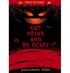 Halloween party poster eat drink and be scary vector image