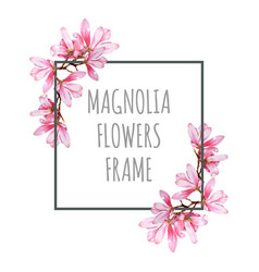 watercolor magnolia flowers frame decor vector image vector image