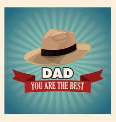 You are the best dad greeting card with hat vector