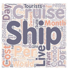 How you too can live on a cruise ship text vector