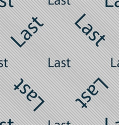 Last sign icon navigation symbol seamless pattern vector
