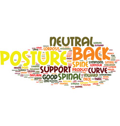 Your spinal contour and good posture text vector
