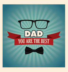 You are the best dad greeting card with bow tie vector