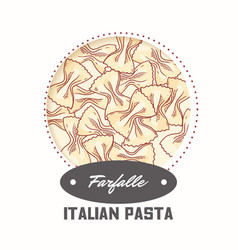Sticker with hand drawn pasta farfalle vector