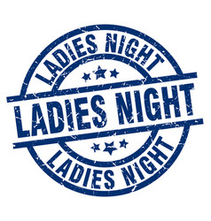 Ladies night blue round grunge stamp vector