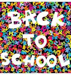 Back to school background with colored letters vector