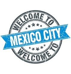 Welcome to mexico city blue round vintage stamp vector