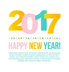 Happy New Year 2017 colorful greeting card vector image vector image