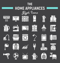 home appliances solid icon set technology symbols vector image