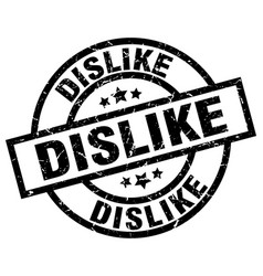 Dislike round grunge black stamp vector