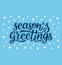 seasons greetings calligraphy lettering text vector image
