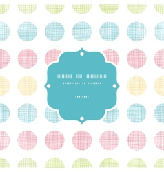 Abstract textile polka dots stripes frame seamless vector image