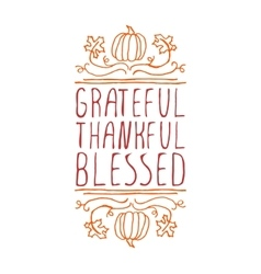 Grateful thankful blessed - typographic element vector image vector image