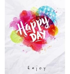 Watercolor poster happy day vector
