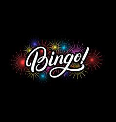 bingo hand written lettering quote vector image