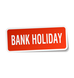 Bank holiday square sticker on white vector