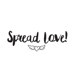 Spread love greeting card with modern calligraphy vector