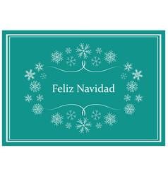 feliz navidad - green greeting card for christmas vector image